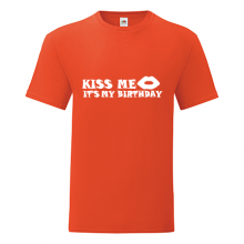 T-shirt Kiss me, it's my birthday-R01