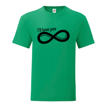 T-shirt I'll love you forever-S47